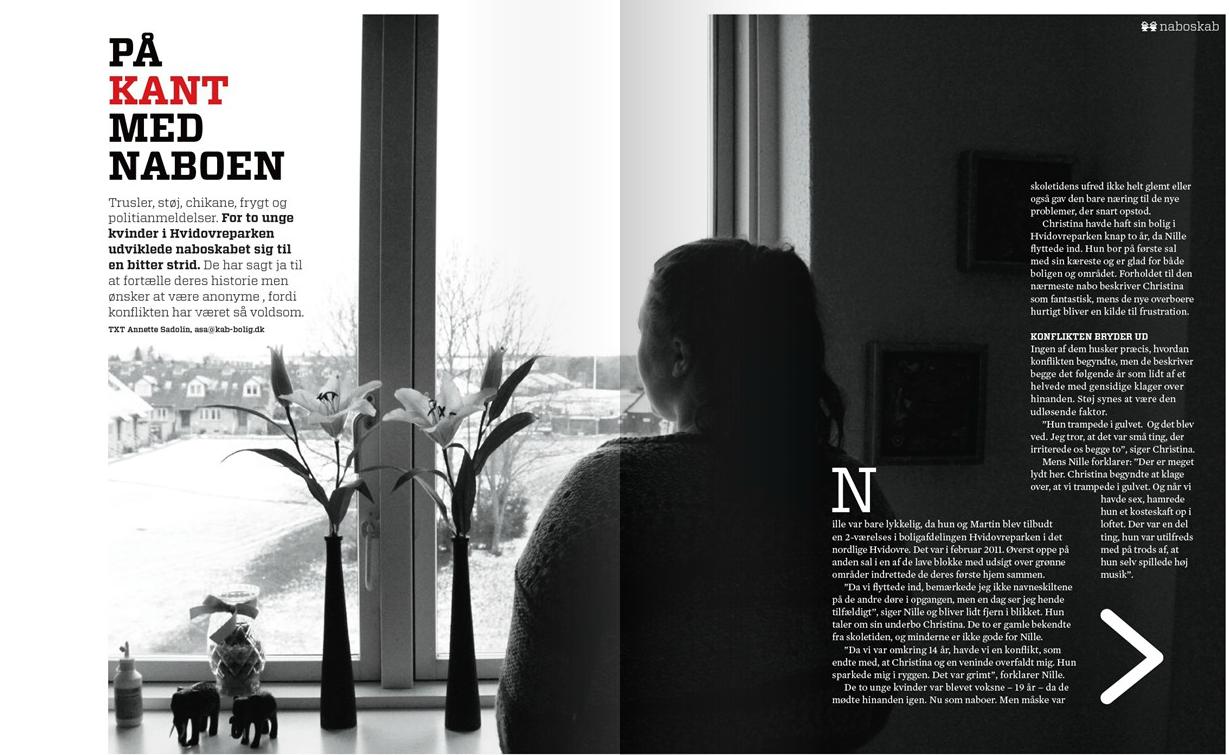 """""""På kant med naboen"""" Artikel marts 2013, Bedre Boliger, KAB's beboermagasin."""